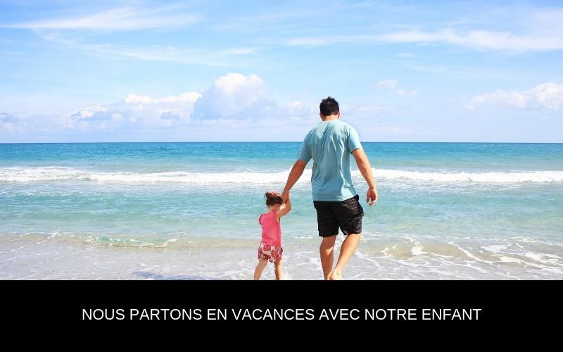Partir en vacances avec votre bébé nappilla luxembourg