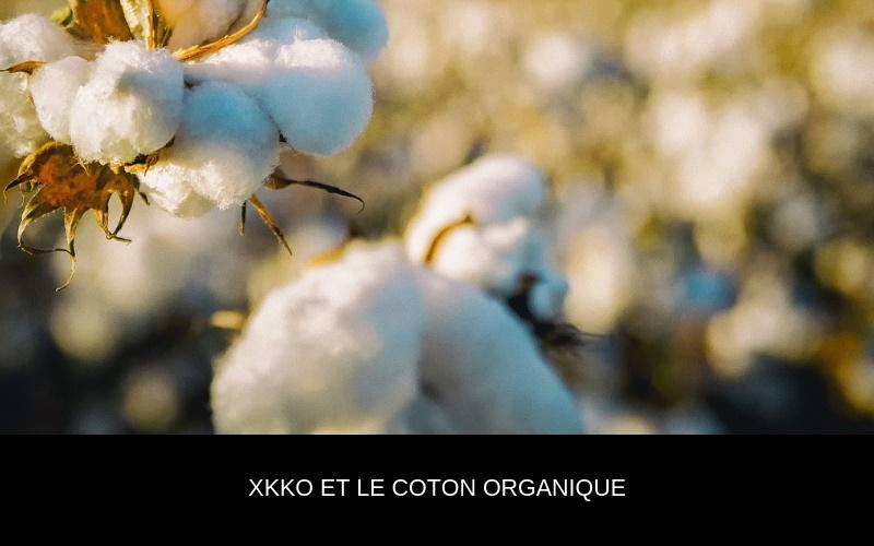 XKKO et coton Organique - Nappilla Luxembourg