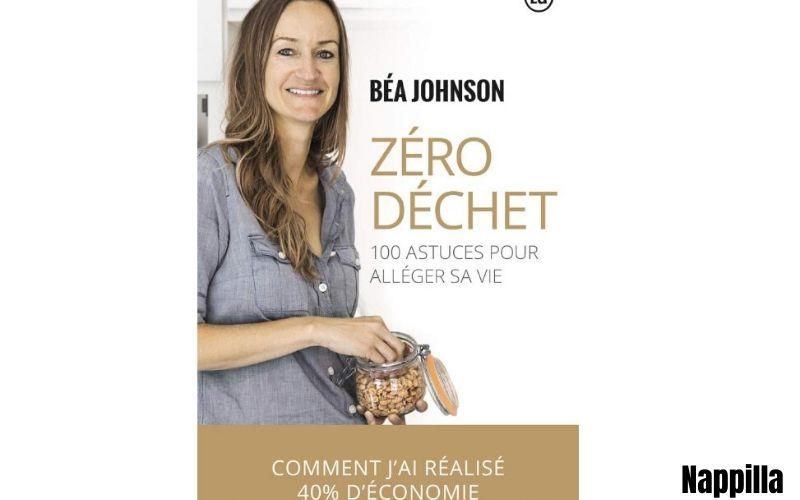 Zéro déchet : 100 astuces pour alléger sa vie  par Béa Johnson - Nappilla