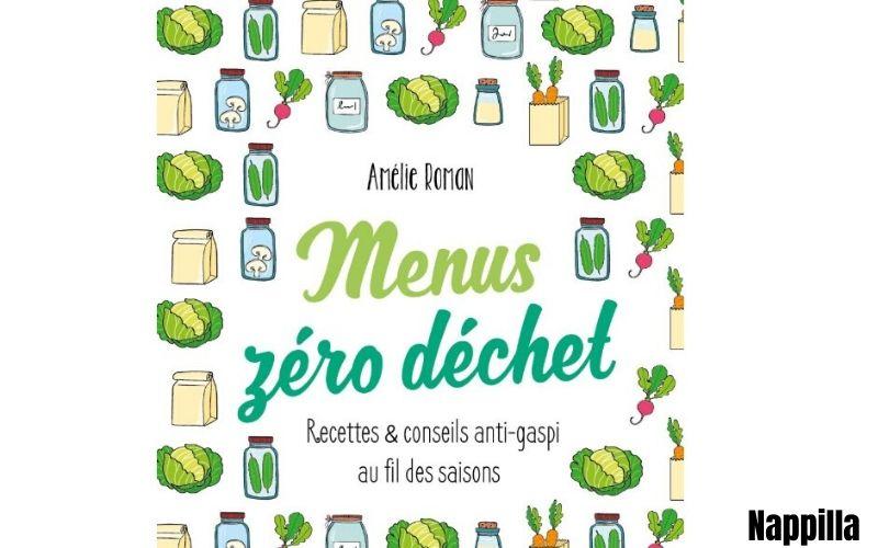 « Menus zéro déchet », publié en 2017  - Nappilla