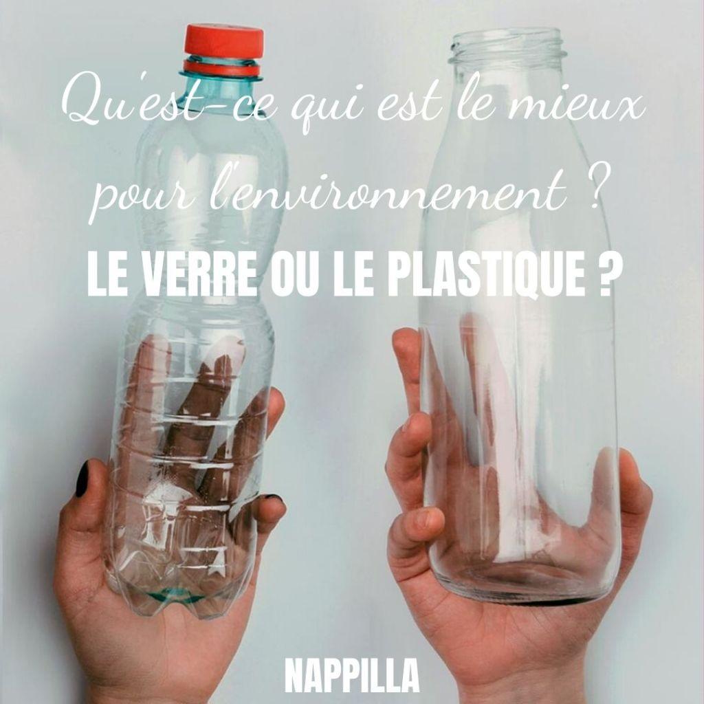 Qu'est-ce qui est le mieux pour l'environnement ? Le verre ou le plastique ? - Nappilla