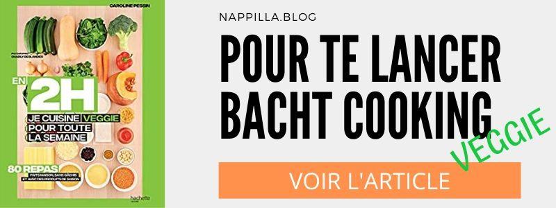 Je cuisine veggie pour toute la semaine Batch Cooking- Nappilla -  Luxembourg
