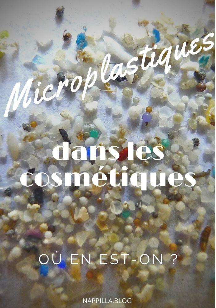 Les microplastiques dans les cosmétiques où en est-on  - Nappilla blog zéro déchet au Luxembourg