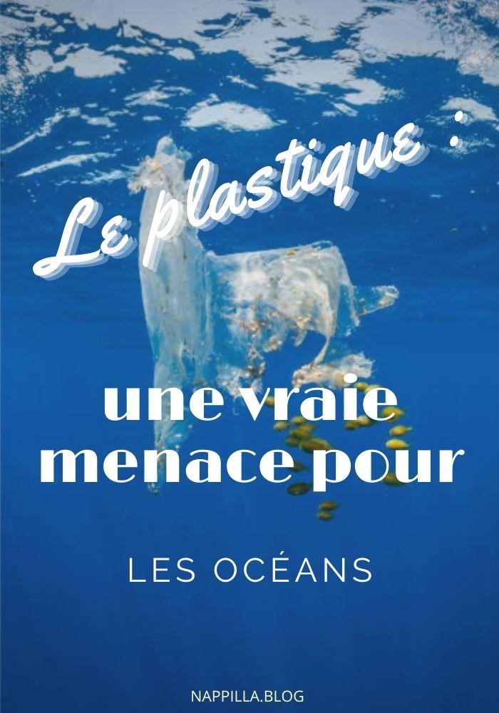 Le plastique une vraie menace pour les oceans - Nappilla blog