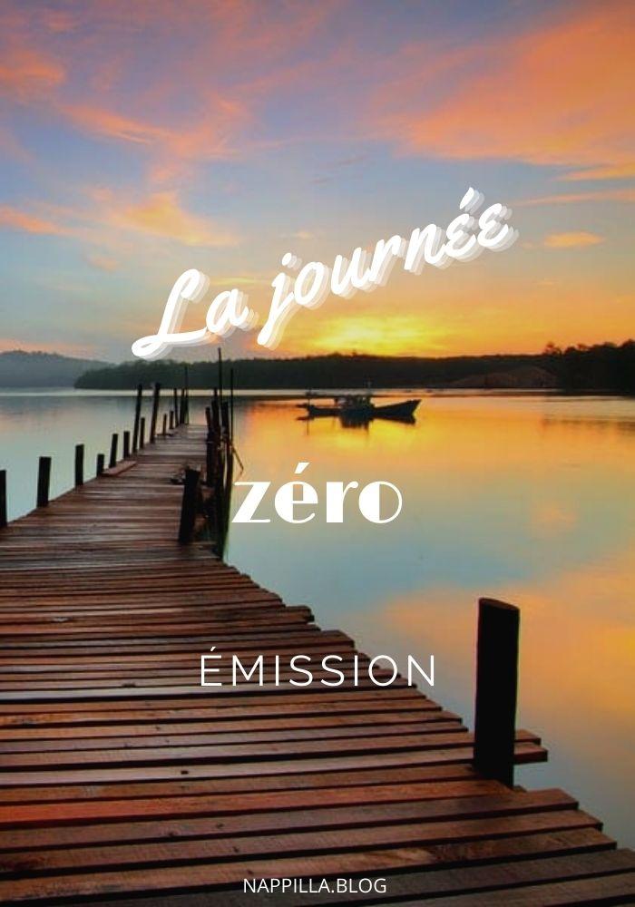 La journée zéro émission - zéro Gas à effet de serre  - Nappilla blog Luxembourg